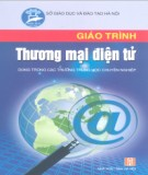 Giáo trình Thương mại điện tử (Dùng trong các trường THCN): Phần 2 - Nguyễn Cửu Long