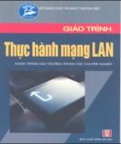 Giáo trình Thực hành mạng LAN: Phần 2 - Phạm Thanh Bình