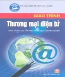 Giáo trình Thương mại điện tử (Dùng trong các trường THCN): Phần 1 - Nguyễn Cửu Long