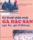 Ebook Kỹ thuật chăn nuôi gà đặc sản ( gà Ác, gà H' Mông) - NXB Nông Nghiệp