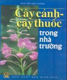 Ebook Cây cảnh cây thuốc trong nhà trường - Nguyễn Hữu Đảng