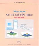 Ebook Thực hành xử lý số tín hiệu với Matlab: Phần 3 - NXB Khoa học và Kỹ thuật