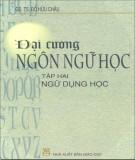Ebook Đại cương Ngôn ngữ học - Tập 2: Ngữ dụng học (GS.TS. Đỗ Hữu Châu)