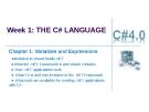 Week 1: THE C# LANGUAGE