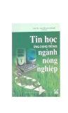 TIN HỌC ỨNG DỤNG TRONG NGÀNH NÔNG NGHIỆP - PHẦN 1