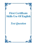First Certificate Skills Use Of English - Test Question