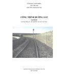 Giáo trình Công trình đường sắt (Tập 1: Tuyến đường sắt, kết cấu tầng trên đường sắt và cầu đường sắt) - Lê Hải Hà (chủ biên)