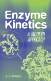 ENZYME KINETICS A Modern Approach