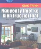 Giáo trình Nguyên lý thiết kế kiến trúc nội thất - KTS. Nguyễn Hoàng Liên