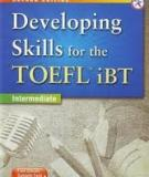Developing Skill For The TOEFL iBT