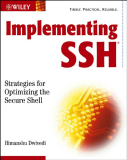 Implementing SSH Strategies for Optimizing the Secure Shell