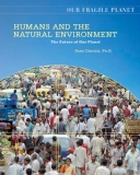 HUMANS AND THE NATURAL ENVIRONMENT: The Future of Our Planet