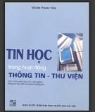 Ebook Tin học trong hoạt động thông tin thư viện - NXB ĐH Quốc gia Hà Nội