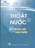 Thoát nước: Tập 1 - Mạng lưới thoát nước - PGS.TS. Hoàng Văn Huệ (chủ biên)