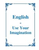 English - Use Your Imagination