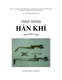 Giáo trình Thực hành hàn khí (Tập 2) - CĐ Công nghiệp Hà Nội