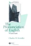 The Pronunciation Of English A Course Book