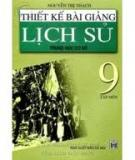 Ebook Thiết kế bài giảng lịch sử 9 (tập 1) - NXB Hà Nội
