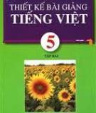 Sách: Thiết kế bài giảng tiếng việt 5 tập 2_P2