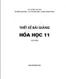 Ebook Thiết kế bài giảng Hóa học 11 nâng cao: Tập 1 - Cao Cự Giác