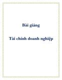 Ebook Bài giảng Tài chính doanh nghiệp - Thiều Thị Tâm