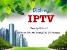 Dịch vụ IPTV