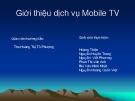 Giới thiệu dịch vụ Mobile TV