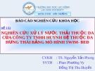 Báo cáo khoa học: Nghiên cứu xử lý nứơc thải thuộc da của công ty TNHH Huynh đệ thuộc da Hưng Thái bằng mô hình SWIM Bed