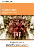 Assertiveness Re-claim your assertive birthright