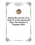 Hướng dẫn căn bản về kỹ thuật số và biên tập bản đồ bằng  MicroStation và Mapping Office