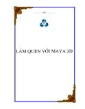 LÀM QUEN VỚI MAYA 3D