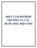 ĐIỆN TÂM ĐỒ BÌNH THƯỜNG VÀ CÁC BƯỚC ĐỌC ĐIỆN TIM