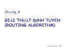 Bài giảng mạng máy tính: Giải thuật định tuyến