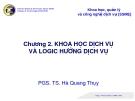 Chương 2. KHOA HỌC DỊCH VỤ VÀ LOGIC HƯỚNG DỊCH VỤ