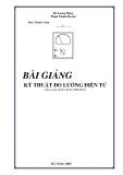 Bài giảng Kỹ thuật đo lường điện tử - Đỗ Lương Hùng, Phạm Thanh Huyền