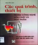 Ebook Các quá trình thiết bị trong công nghệ hóa chất và thực phẩm (Tập 2): Phần 2 - GS.TSKH. Nguyễn Bin