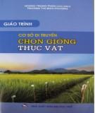 Giáo trình Cơ sở di truyền chọn giống thực vật - Hoàng Trọng Phán (chủ biên)