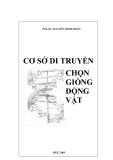 Giáo trình Cơ sở di truyền chọn giống động vật - PGS.TS. Nguyễn Minh Hoàn