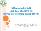 Kiểm toán chất thải sinh hoạt khu KTX B2 trường Đại học Nông nghiệp Hà Nội