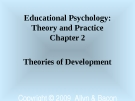 Educational Psychology: Theory and Practice - Chapter 2 Theories of Development