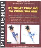 Ebook Kỹ thuật phục hồi chỉnh sửa hình ảnh bằng Photoshop - NXB Lao động-xã hội