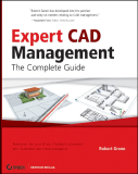 Expert CAD Management The Complete Guide