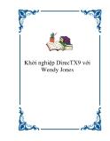 Khởi nghiệp DirecTX9 với Wendy Jones
