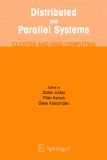 DISTRIBUTED AND PARALLEL SYSTEMS CLUSTER AND GRID COMPUTING