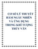 CƠ SỞ LÝ THUYẾT HÀM NGẪU NHIÊN VÀ ỨNG DỤNG TRONG KHÍ TƯỢ NG THỦY VĂN