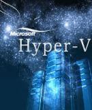 Hyper-V và các ứng dụng kế thừa