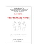 Giáo trình Thiết kế trang phục 5 - ThS. Trần Thanh Hương