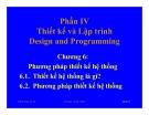 Chương 6: Phương pháp thiết kế hệ thống