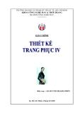 Giáo trình Thiết kế trang phục IV - ĐH Sư phạm Kỹ thuật Tp.HCM