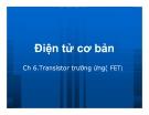 Điện tử cơ bản: Transistor trường ứng( FET)